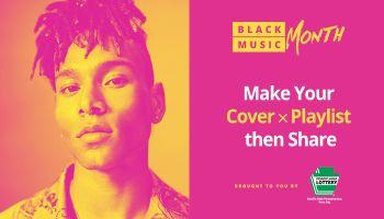 Black Music Month 2019 Playlist Maker