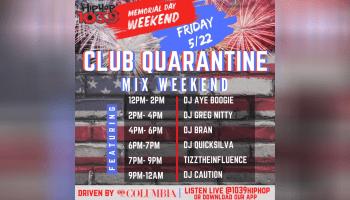Club Quarantine Memorial Day Weekend Mix