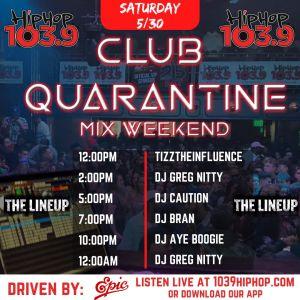 Club Quarantine Hip-Hop 103.9