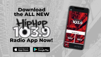Download The All New Hip-Hop 103.9 App